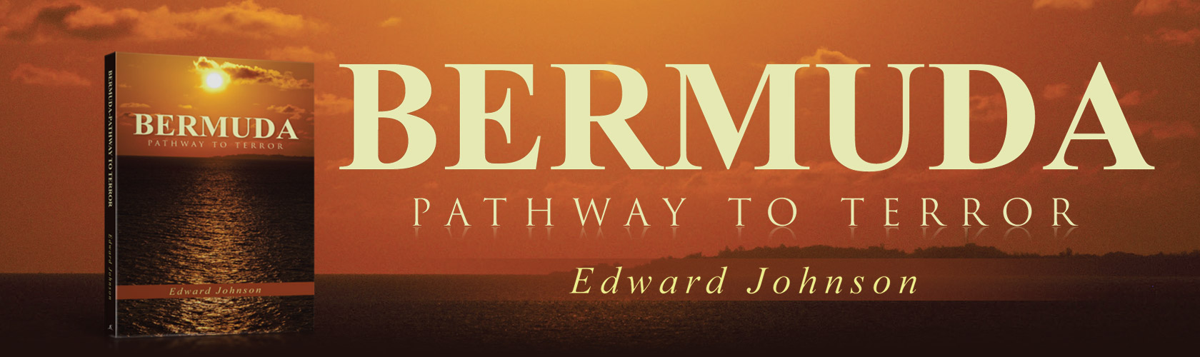 Bermuda-Pathway to Terror by Edward Johnson